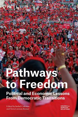 Pathways to Freedom By Coleman, Isobel/ Lawson-remer, Terra
