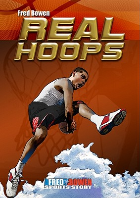 Real Hoops By Bowen, Fred